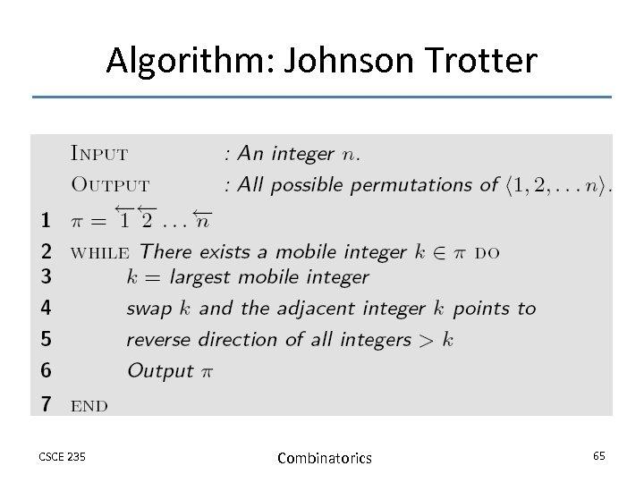 Algorithm: Johnson Trotter CSCE 235 Combinatorics 65
