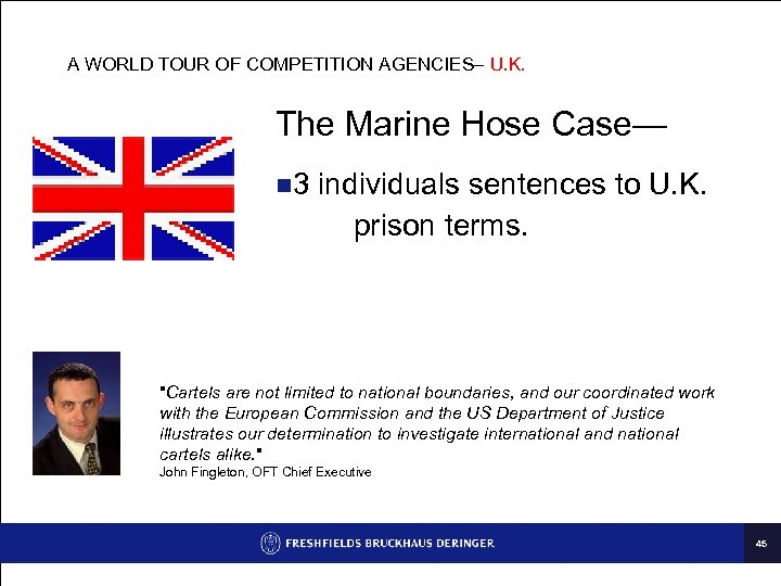 A WORLD TOUR OF COMPETITION AGENCIES– U. K. The Marine Hose Case— n 3