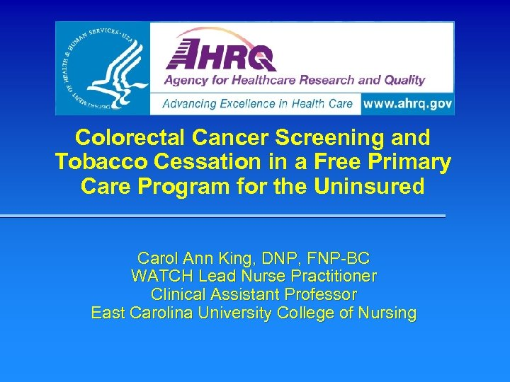 Colorectal Cancer Screening and Tobacco Cessation in a Free Primary Care Program for the