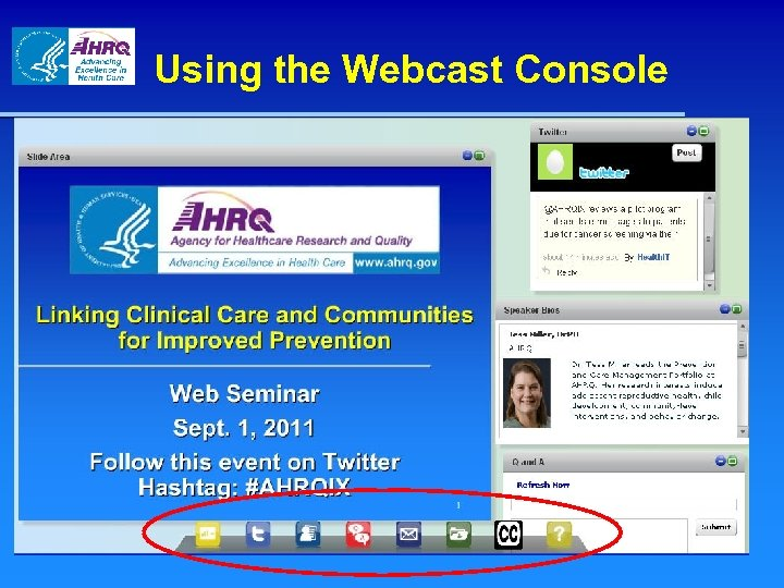Using the Webcast Console