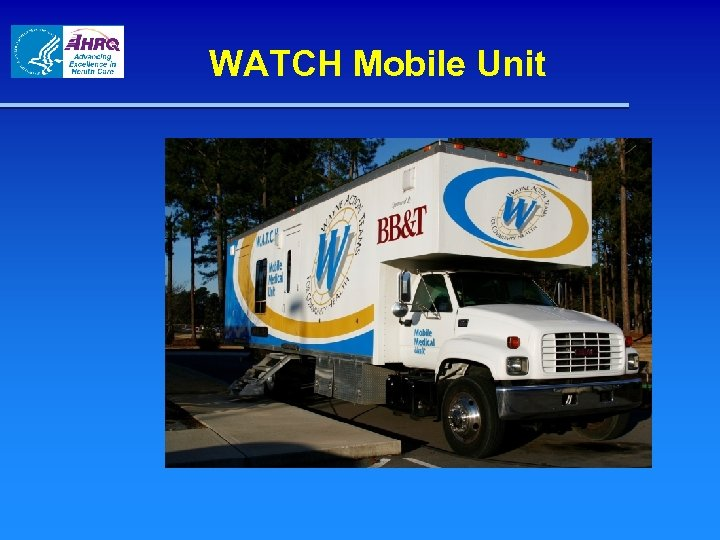 WATCH Mobile Unit