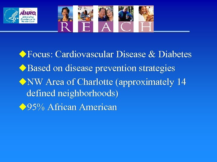 u. Focus: Cardiovascular Disease & Diabetes u. Based on disease prevention strategies u. NW