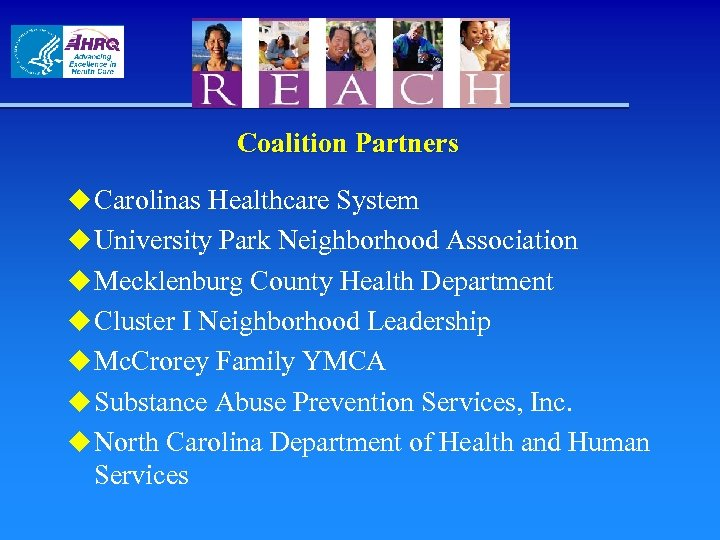 Coalition Partners u Carolinas Healthcare System u University Park Neighborhood Association u Mecklenburg County