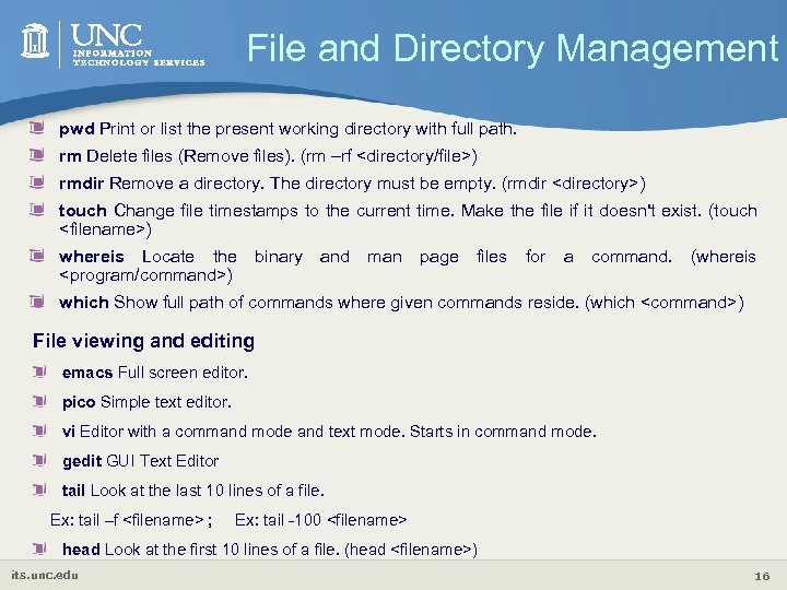File and Directory Management pwd Print or list the present working directory with full