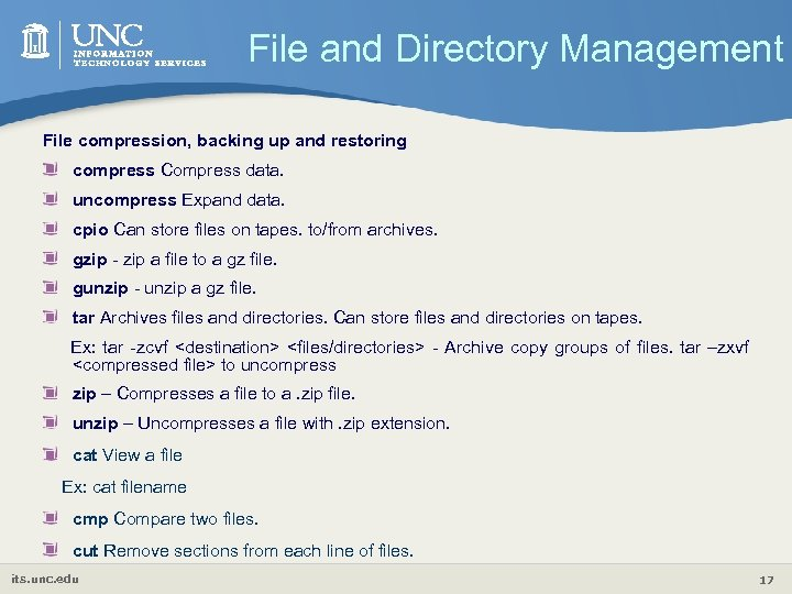 File and Directory Management File compression, backing up and restoring compress Compress data. uncompress