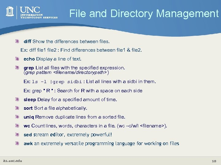 File and Directory Management diff Show the differences between files. Ex: diff file 1
