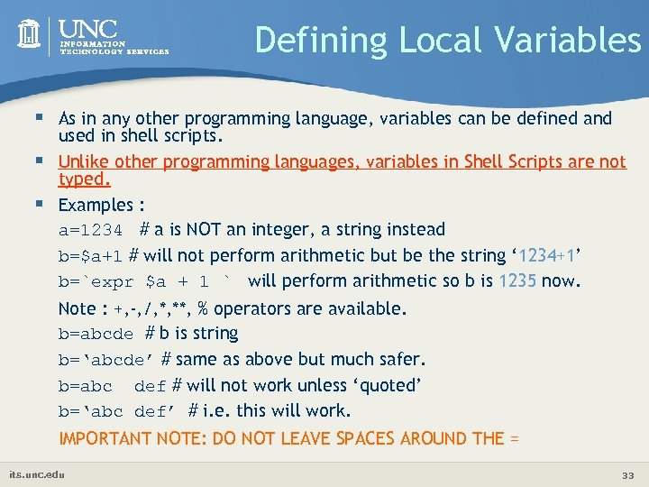 Defining Local Variables § As in any other programming language, variables can be defined