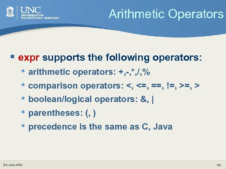 Arithmetic Operators § expr supports the following operators: • arithmetic operators: +, -, *,