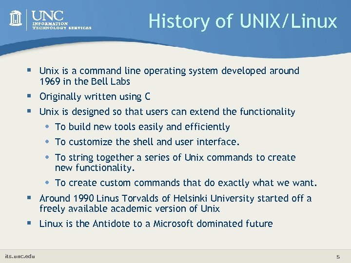 History of UNIX/Linux § Unix is a command line operating system developed around 1969