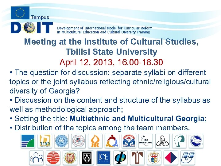 Meeting at the Institute of Cultural Studies, Tbilisi State University April 12, 2013, 16.