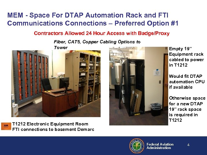 MEM - Space For DTAP Automation Rack and FTI Communications Connections – Preferred Option