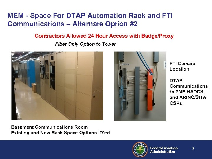 MEM - Space For DTAP Automation Rack and FTI Communications – Alternate Option #2