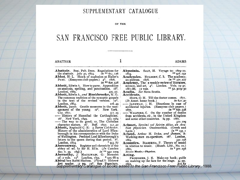 Supplementary Catalogue of Books added to the San Francisco Free Public Library ,