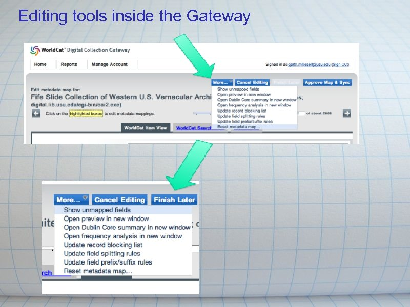 Editing tools inside the Gateway