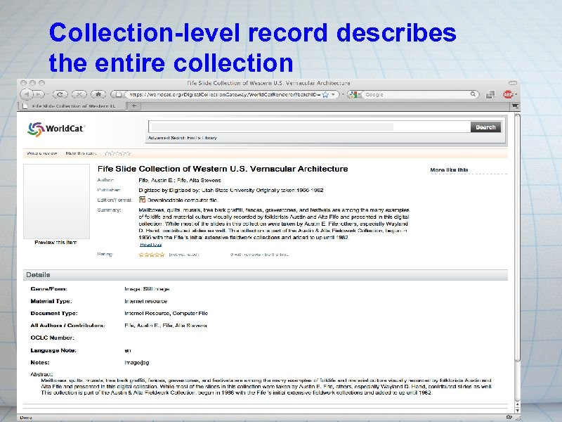 Collection-level record describes the entire collection