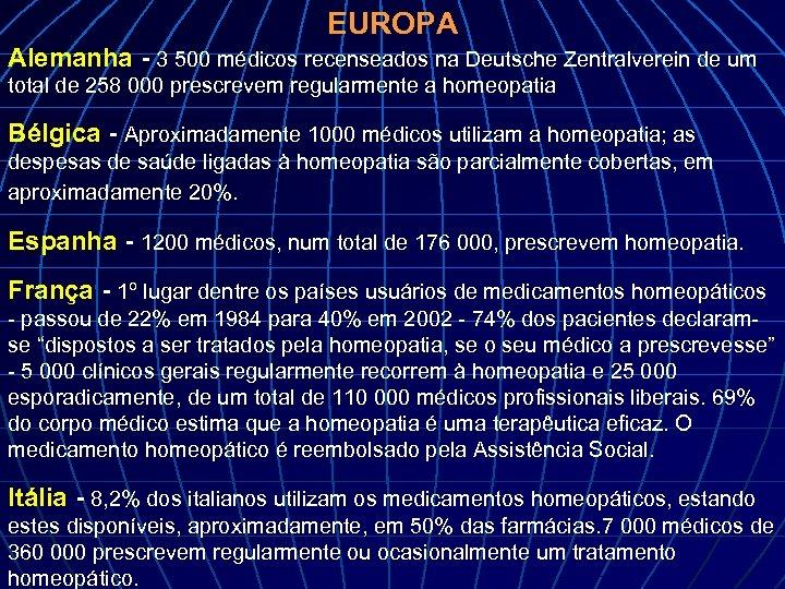 EUROPA Alemanha - 3 500 médicos recenseados na Deutsche Zentralverein de um total de