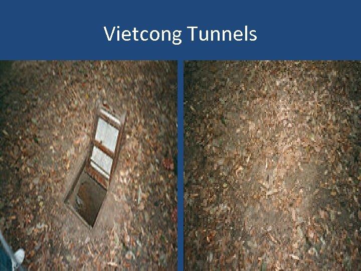 Vietcong Tunnels