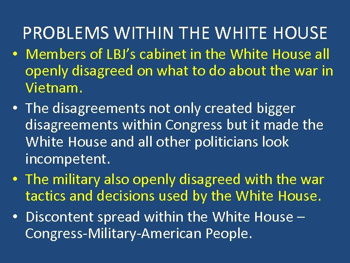 PROBLEMS WITHIN THE WHITE HOUSE • Members of LBJ's cabinet in the White House