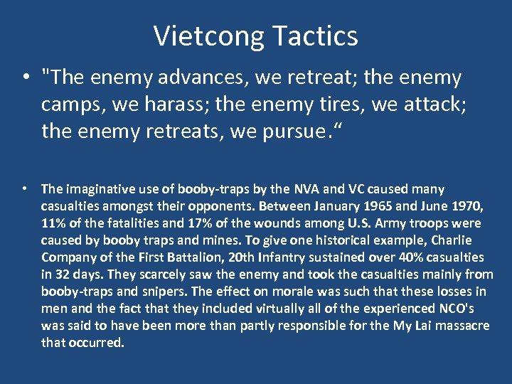 Vietcong Tactics •