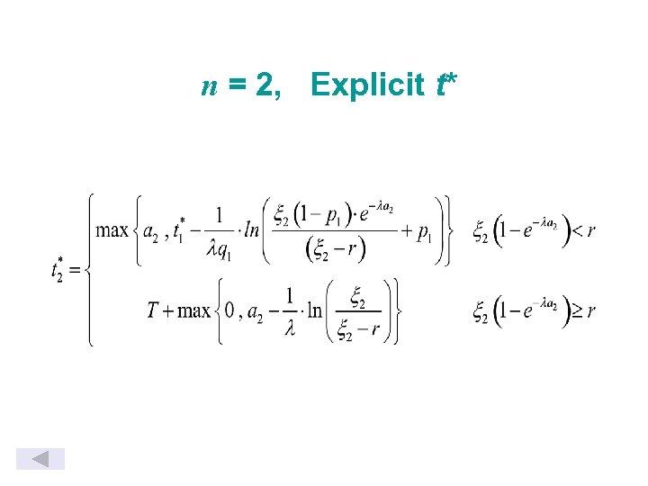 n = 2, Explicit t*
