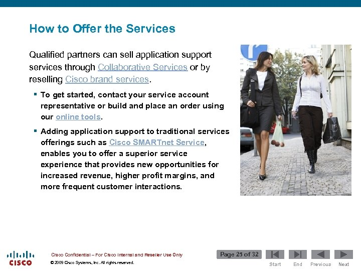 How to Offer the Services Qualified partners can sell application support services through Collaborative
