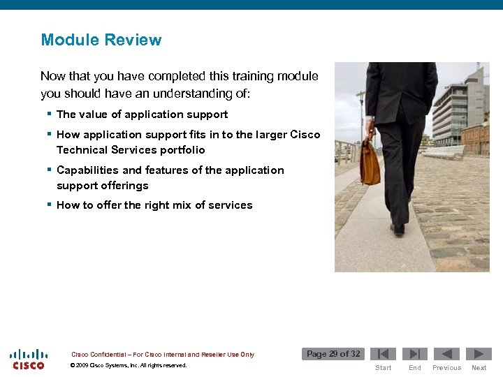 Module Review Now that you have completed this training module you should have an