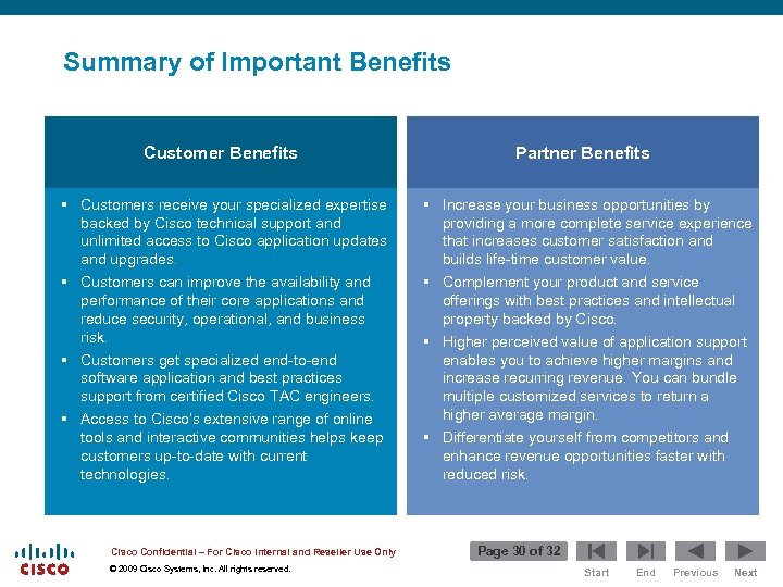 Summary of Important Benefits Customer Benefits § Customers receive your specialized expertise backed by