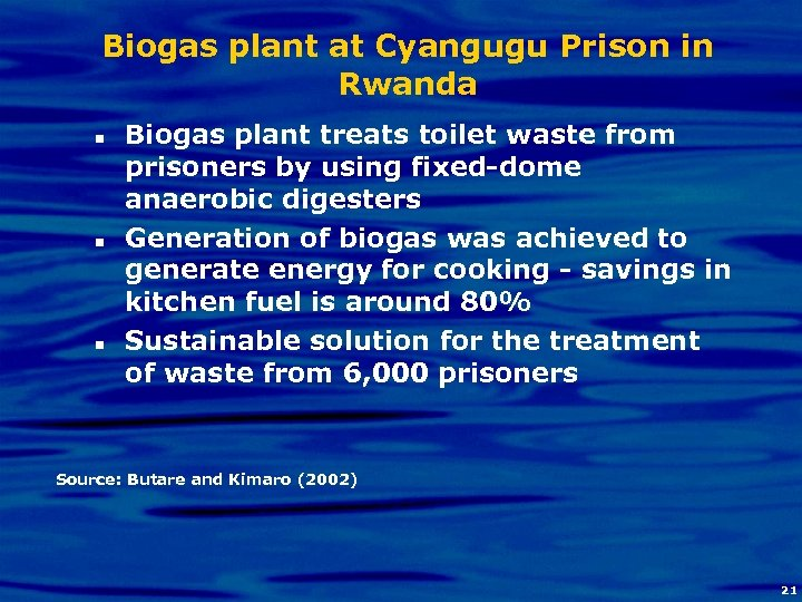 Biogas plant at Cyangugu Prison in Rwanda n n n Biogas plant treats toilet