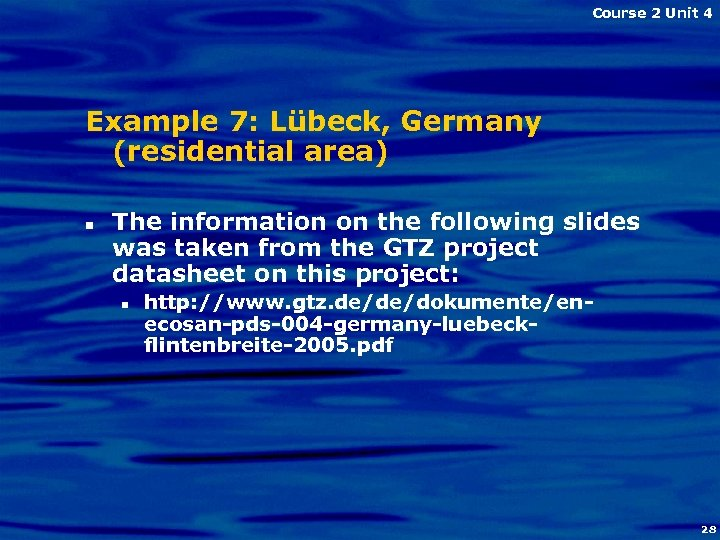Course 2 Unit 4 Example 7: Lübeck, Germany (residential area) n The information on