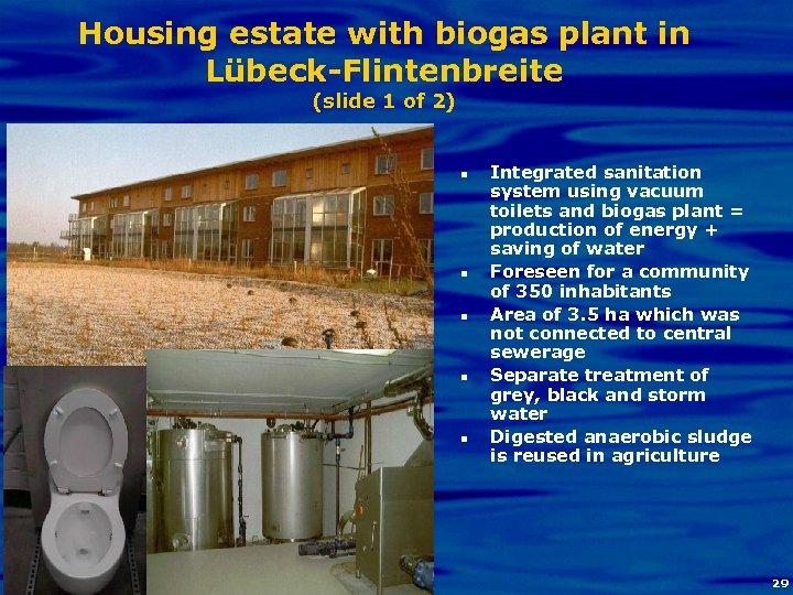 Housing estate with biogas plant in Lübeck-Flintenbreite (slide 1 of 2) n n Biogas