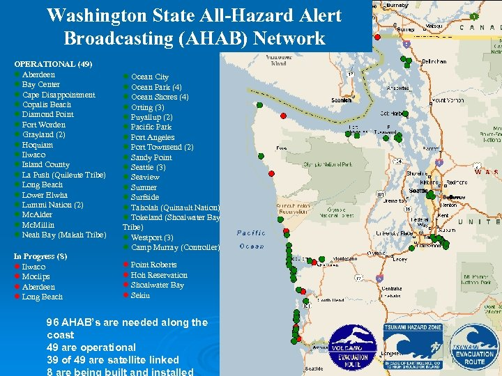 Washington State All-Hazard Alert Broadcasting (AHAB) Network OPERATIONAL (49) l Aberdeen l Bay Center