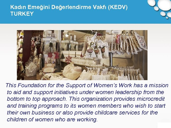 Kadın Emeğini Değerlendirme Vakfı (KEDV) TURKEY This Foundation for the Support of Women's Work