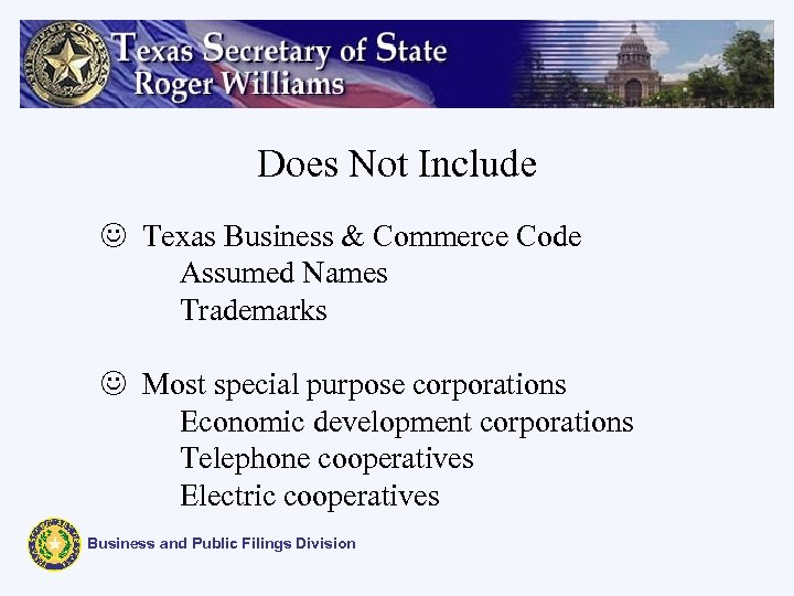 Does Not Include J Texas Business & Commerce Code Assumed Names Trademarks J Most