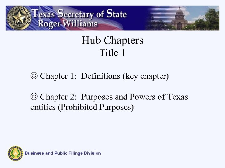 Hub Chapters Title 1 J Chapter 1: Definitions (key chapter) J Chapter 2: Purposes