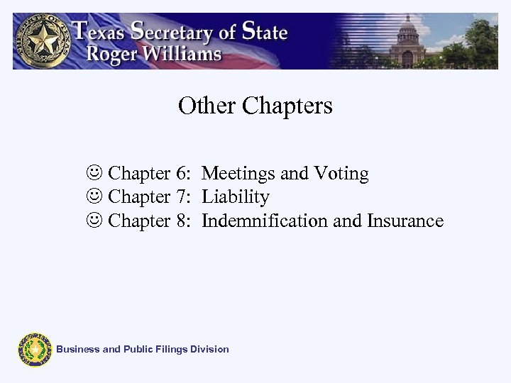 Other Chapters J Chapter 6: Meetings and Voting J Chapter 7: Liability J Chapter