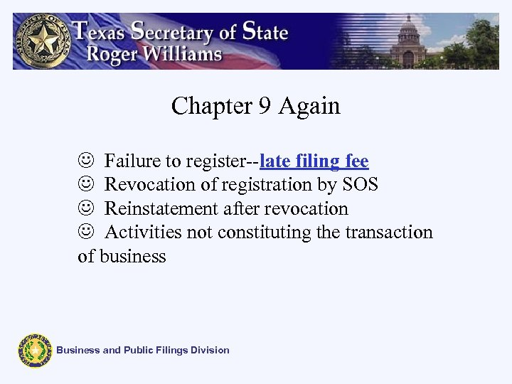 Chapter 9 Again J Failure to register--late filing fee J Revocation of registration by