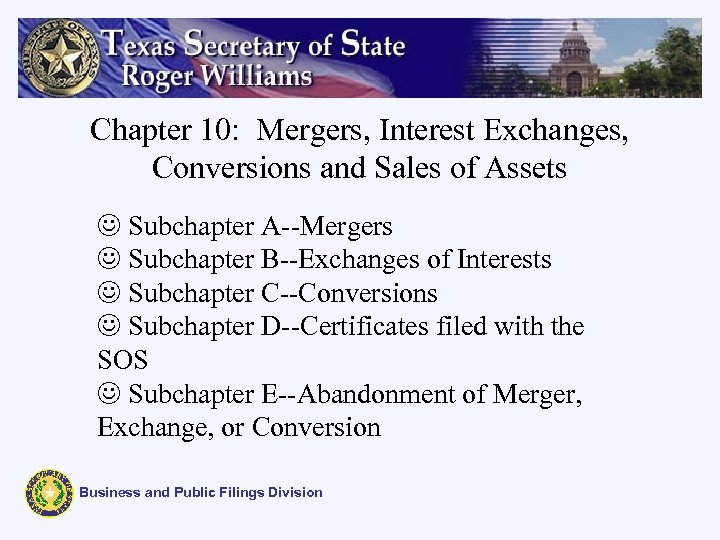 Chapter 10: Mergers, Interest Exchanges, Conversions and Sales of Assets J Subchapter A--Mergers J