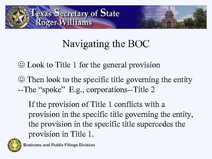 Navigating the BOC J Look to Title 1 for the general provision J Then
