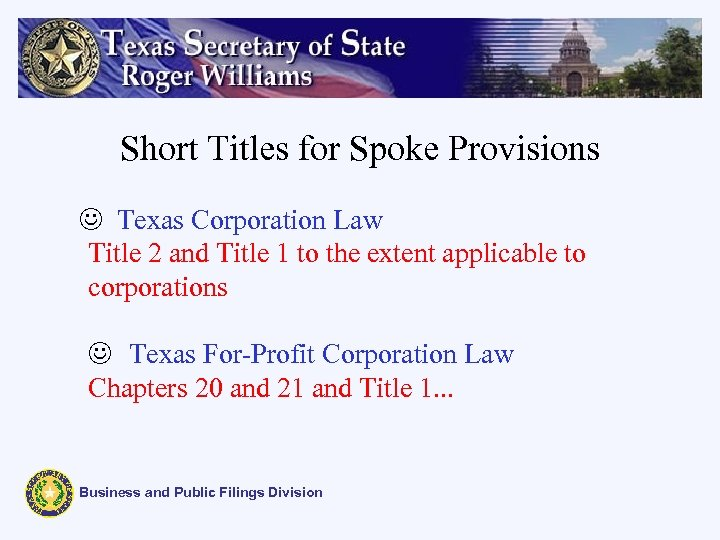 Short Titles for Spoke Provisions J Texas Corporation Law Title 2 and Title 1