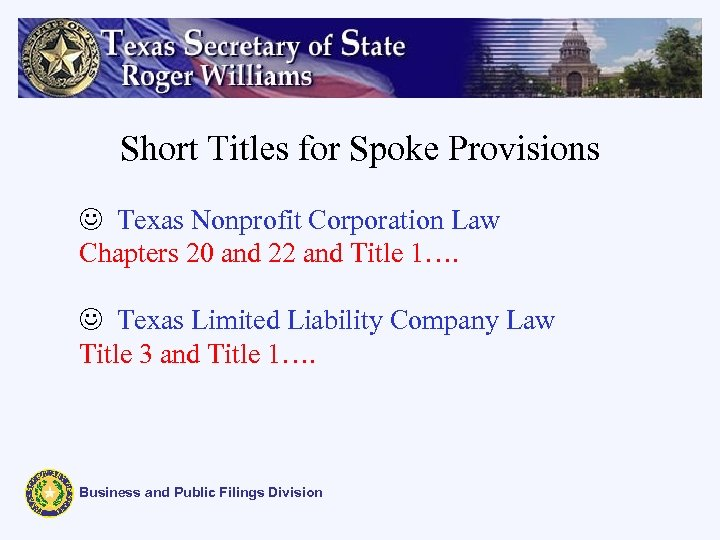Short Titles for Spoke Provisions J Texas Nonprofit Corporation Law Chapters 20 and 22