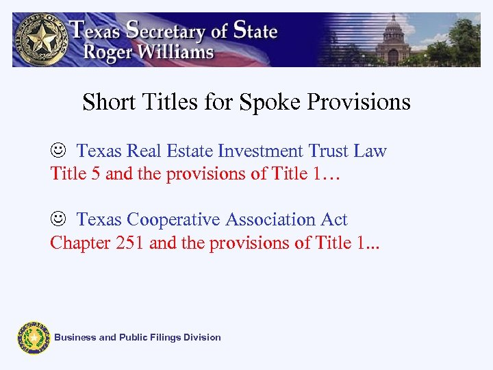 Short Titles for Spoke Provisions J Texas Real Estate Investment Trust Law Title 5