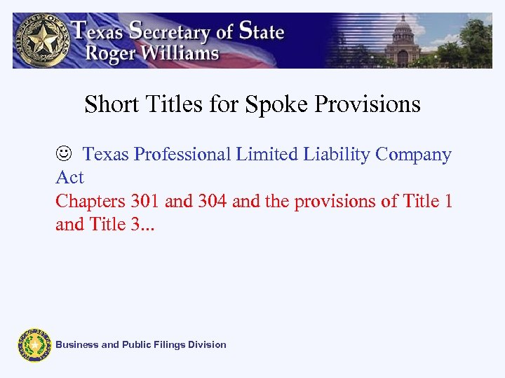 Short Titles for Spoke Provisions J Texas Professional Limited Liability Company Act Chapters 301
