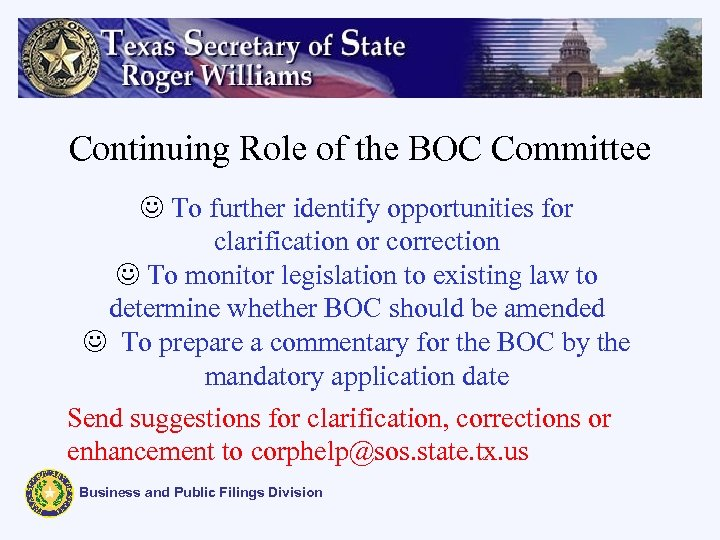 Continuing Role of the BOC Committee J To further identify opportunities for clarification or