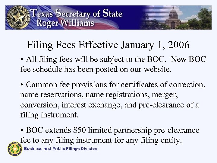 Filing Fees Effective January 1, 2006 • All filing fees will be subject to