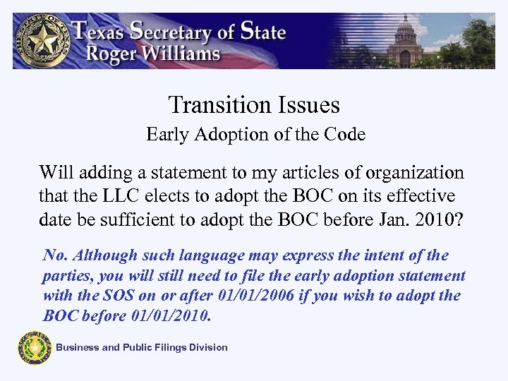 Transition Issues Early Adoption of the Code Will adding a statement to my articles