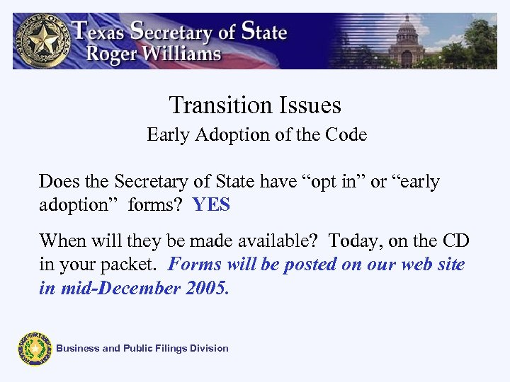 """Transition Issues Early Adoption of the Code Does the Secretary of State have """"opt"""