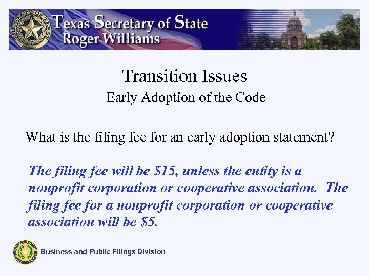 Transition Issues Early Adoption of the Code What is the filing fee for an