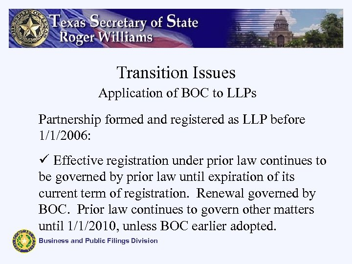 Transition Issues Application of BOC to LLPs Partnership formed and registered as LLP before