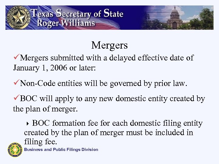 Mergers üMergers submitted with a delayed effective date of January 1, 2006 or later: