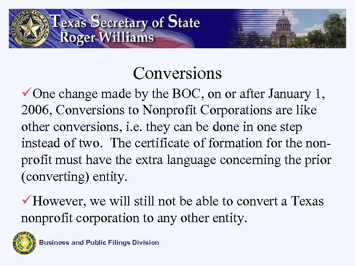 Conversions üOne change made by the BOC, on or after January 1, 2006, Conversions